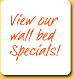 View our wallbed & murphy bed specials!